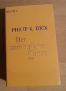 Philip K. Dick - Der unmögliche Planet
