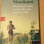 Haruki Murakami - Wovon ich rede wenn ich vom Laufen rede