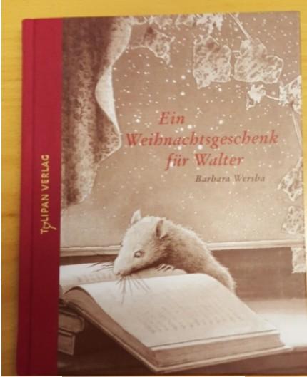 Barbara Wersba - Ein Weihnachtsgeschenk für Walter